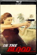 In the Blood (2014) 1080p Poster
