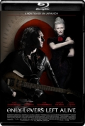 Only Lovers Left Alive (2013) 1080p Poster