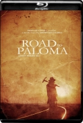 Road to Paloma (2014) 1080p Poster