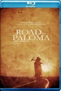 Road to Paloma (2014) Poster