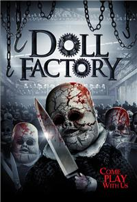 Doll Factory (2014) 1080p Poster