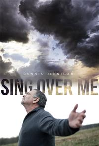 Sing Over Me (2014) 1080p Poster