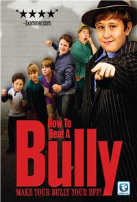How to Beat a Bully (2015) 1080p Poster