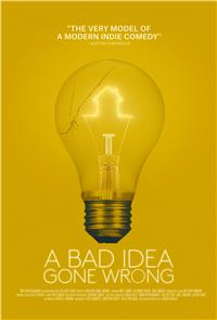 A Bad Idea Gone Wrong (2017) 1080p poster