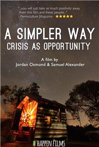 A Simpler Way: Crisis as Opportunity (2016) 1080p poster