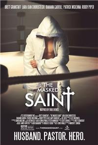 The Masked Saint (2016) 1080p Poster