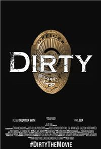 Dirty (2016) 1080p poster