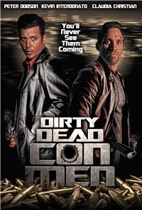 Dirty Dead Con Men (2018) 1080p Poster
