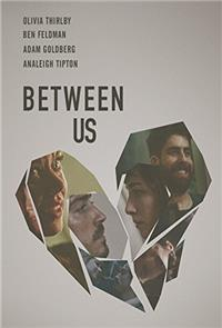 Between Us (2016) 1080p Poster