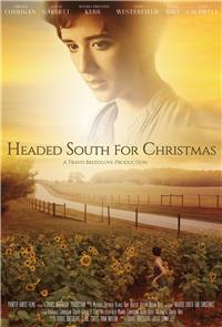 Headed South for Christmas (2013) 1080p Poster