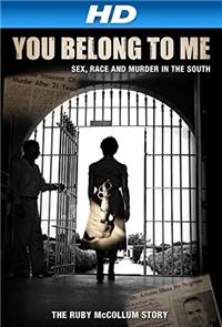 You Belong to Me: Sex, Race and Murder in the South (2015) 1080p Poster