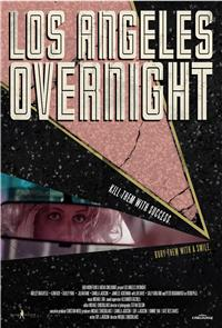 Los Angeles Overnight (2018) 1080p Poster