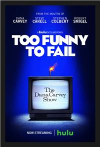 Too Funny to Fail: The Life & Death of The Dana Carvey Show (2017) 1080p Poster