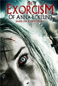 The Exorcism of Anna Ecklund (2016) 1080p Poster