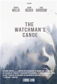 The Watchman's Canoe (2017) 1080p Poster