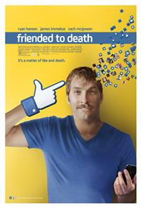 Friended to Death (2013) 1080p Poster