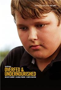 Overfed & Undernourished (2014) 1080p Poster