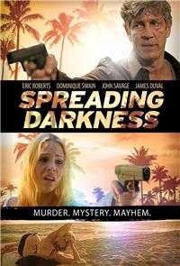 Spreading Darkness (2017) 1080p Poster