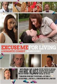 Excuse Me for Living (2012) 1080p Poster