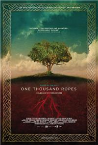 One Thousand Ropes (2016) 1080p Poster