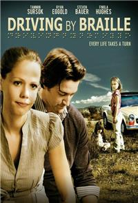 Driving by Braille (2011) 1080p Poster