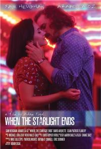 When the Starlight Ends (2016) 1080p Poster