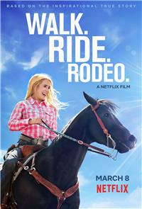 Walk. Ride. Rodeo. (2019) 1080p Poster