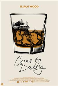 Come to Daddy (2020) 1080p Poster