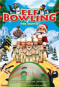 Elf Bowling the Movie (2007) 1080p Poster