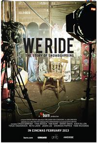 We Ride: The Story of Snowboarding (2013) 1080p Poster