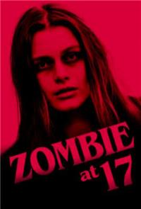 Zombie at 17 (2018) 1080p Poster
