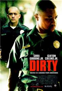 Dirty (2005) Poster