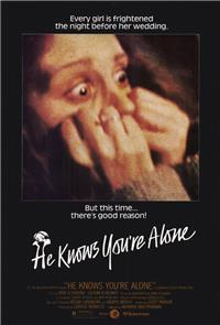 He Knows You're Alone (1980) Poster