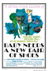 Baby Needs a New Pair of Shoes (1974) 1080p Poster