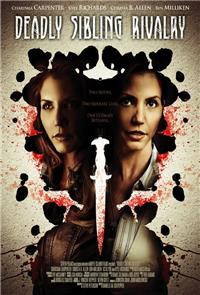 Deadly Sibling Rivalry (2011) 1080p poster