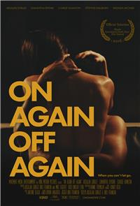 On Again Off Again (2016) 1080p poster