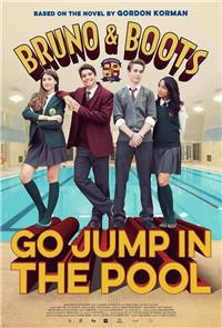 Bruno & Boots: Go Jump in the Pool (2016) 1080p poster