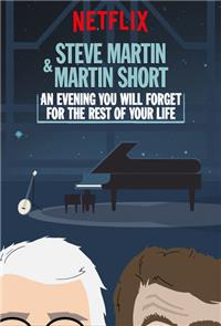 Steve Martin and Martin Short: An Evening You Will Forget for the Rest of Your Life (2018) 1080p Poster