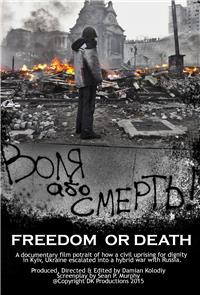 Freedom or Death! (2015) 1080p Poster