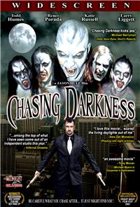 Chasing Darkness (2007) 1080p poster