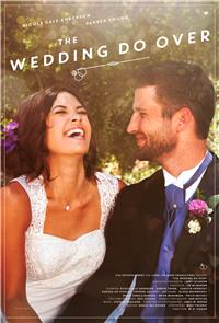 The Wedding Do Over (2018) 1080p poster
