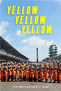 Yellow Yellow Yellow: The Indycar Safety Team (2017) 1080p poster