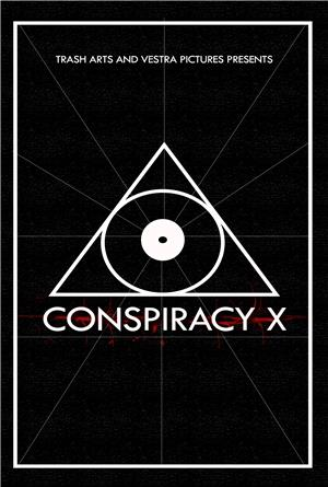 Conspiracy X (2018) 1080p Poster