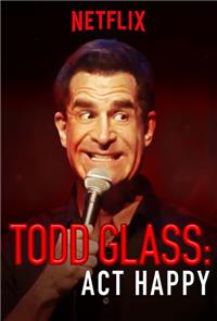 Todd Glass: Act Happy (2018) 1080p poster