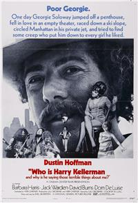 Who Is Harry Kellerman and Why Is He Saying Those Terrible Things About Me? (1971) 1080p poster