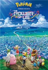 Pokémon the Movie: The Power of Us (2018) Poster
