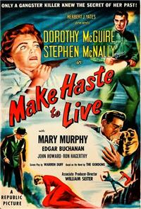 Make Haste to Live (1954) Poster