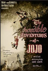 The Incredible Adventure of Jojo (And His Annoying Little Sister Avila) (2014) Poster