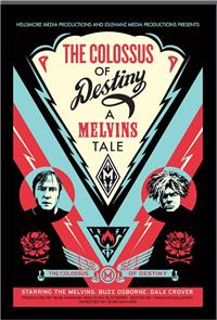 The Colossus of Destiny: A Melvins Tale (2016) poster