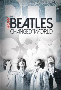 How the Beatles Changed the World (2017) 1080p Poster